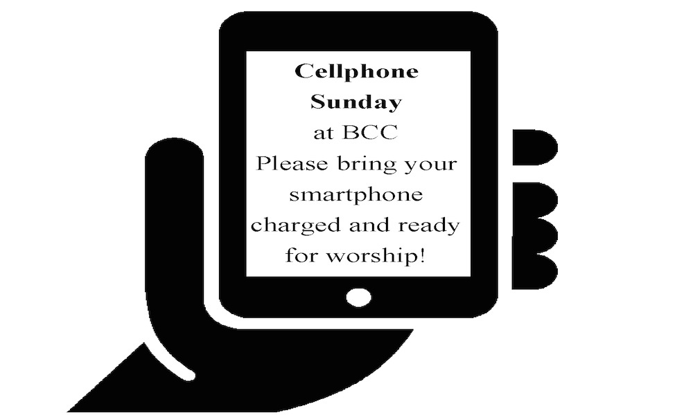Cellphone Sunday – March 11, 10:00am